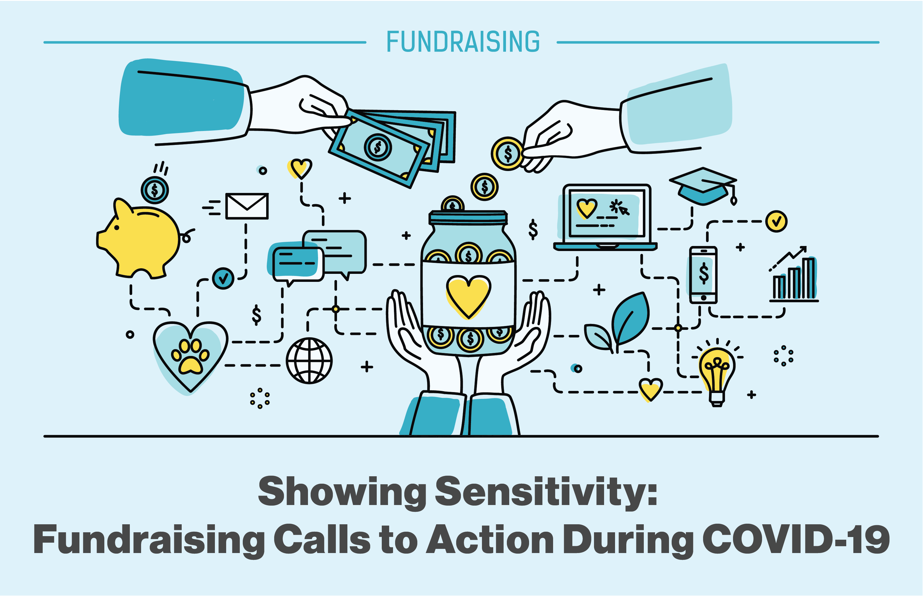 Showing Sensitivity: Fundraising Calls to Action During Covid-19