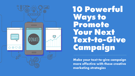 Promote Your Text To Give Campaign